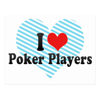 I Love Poker Players Post Cards