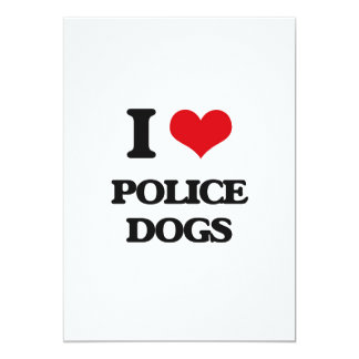 "I love Police Dogs 5"" X 7"" Invitation Card"