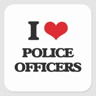 I love Police Officers Square Sticker