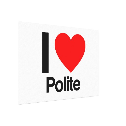 i love polite gallery wrapped canvas