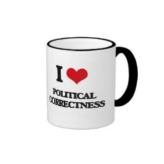 I Love Political Correctness Ringer Mug