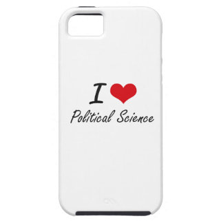 I Love Political Science Case For The iPhone 5