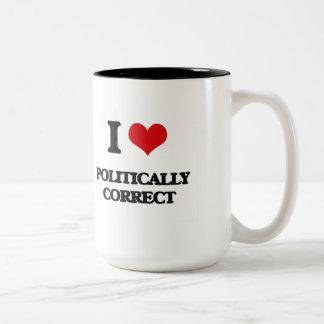 I Love Politically Correct Two-Tone Mug