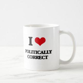 I Love Politically Correct Basic White Mug
