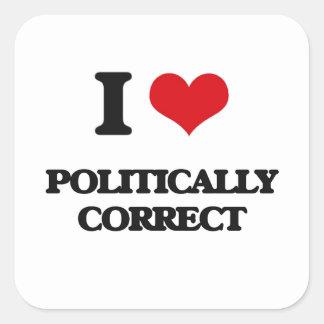 I Love Politically Correct Square Sticker