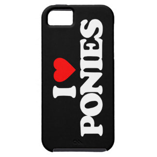 I LOVE PONIES CASE FOR THE iPhone 5