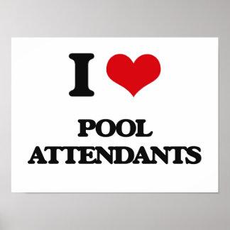 I love Pool Attendants Print
