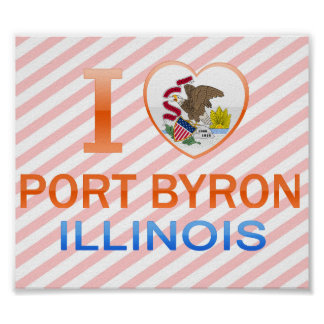 I Love Port Byron, IL Posters