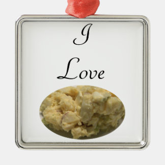 I Love Potato Salad Metal Ornament