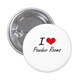 I Love Powder Rooms 3 Cm Round Badge