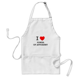 I Love Power Of Attorney Adult Apron