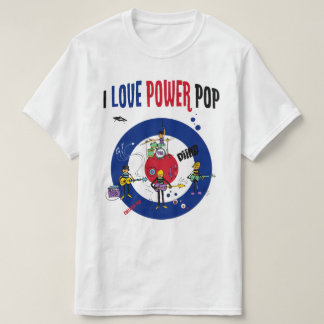 I love powerpop - B T-Shirt