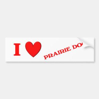 I Love Prairie Dogs Bumper Sticker