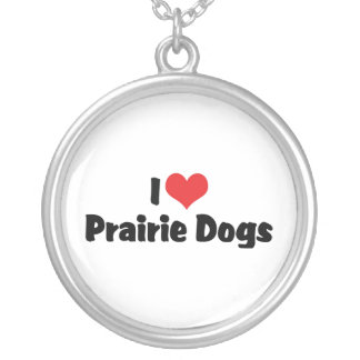 I Love Prairie Dogs Round Pendant Necklace
