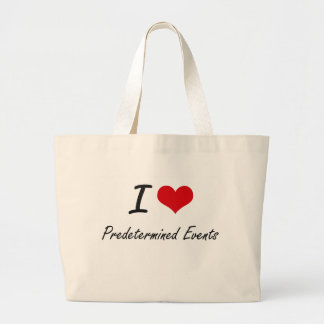 I Love Predetermined Events Jumbo Tote Bag