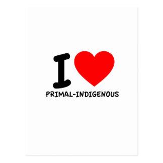 I Love Primal-Indigenous Postcard
