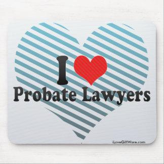 I Love Probate Lawyers Mousepad