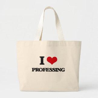 I Love Professing Canvas Bag