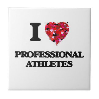 I love Professional Athletes Small Square Tile