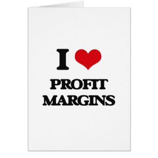 I Love Profit Margins Card
