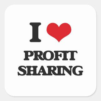 I Love Profit Sharing Square Sticker