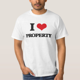 I Love Property T-Shirt
