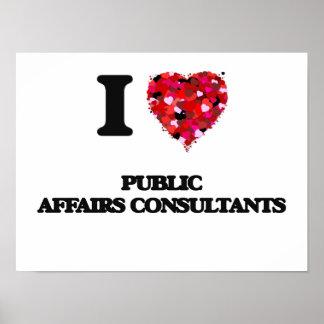 I love Public Affairs Consultants Poster