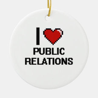 I Love Public Relations Digital Design Ceramic Ornament