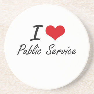 I Love Public Service Coaster