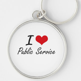 I Love Public Service Silver-Colored Round Key Ring