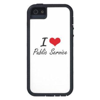 I Love Public Service Tough Xtreme iPhone 5 Case