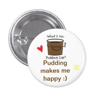 I love pudding 3 cm round badge