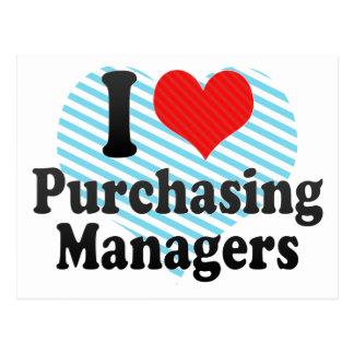 I Love Purchasing Managers Postcard