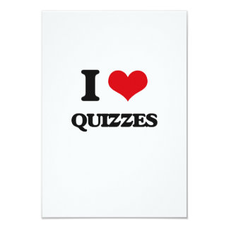 "I Love Quizzes 3.5"" X 5"" Invitation Card"