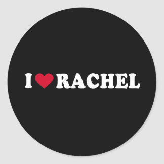I LOVE RACHEL CLASSIC ROUND STICKER