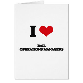 I love Rail Operations Managers Cards