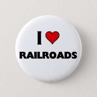 I love Railroads 6 Cm Round Badge