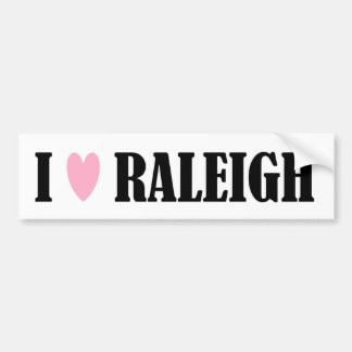 I LOVE RALEIGH BUMPER STICKER