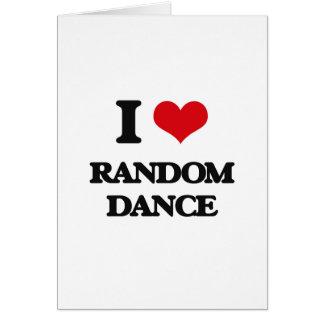 I Love RANDOM DANCE Card