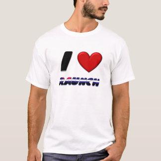 I Love Raunch T-Shirt