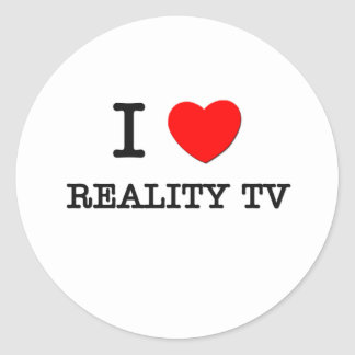 I Love Reality Tv Round Sticker