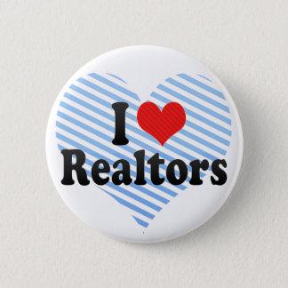 I Love Realtors 6 Cm Round Badge