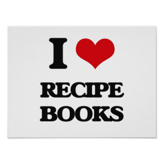 I Love Recipe Books Poster