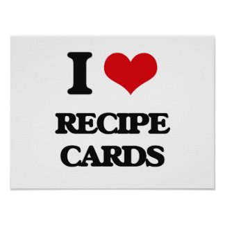 I Love Recipe Cards Poster
