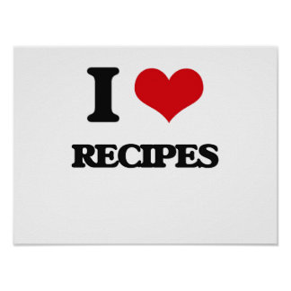 I Love Recipes Poster