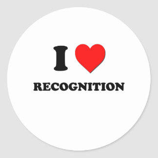 I love Recognition Round Stickers