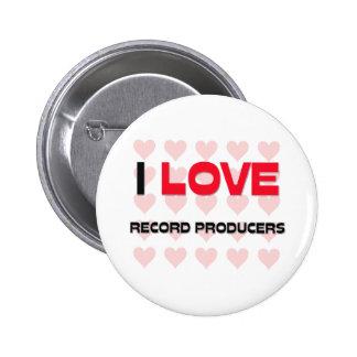 I LOVE RECORD PRODUCERS PINS