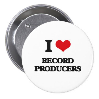 I love Record Producers Button