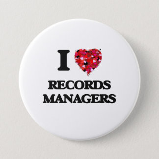 I love Records Managers 7.5 Cm Round Badge