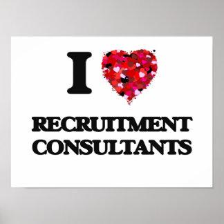 I love Recruitment Consultants Poster